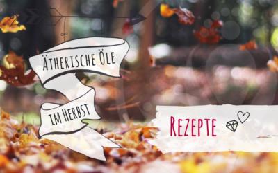 Ätherische Öle im Herbst – #3